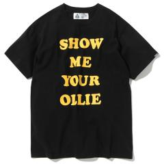 SHOW ME YOUR OLLIE TEE